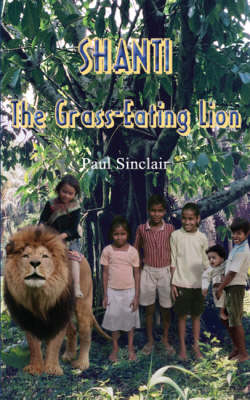 Shanti the Grass-eating Lion