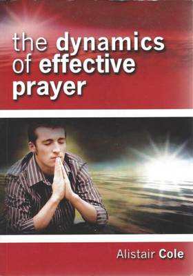 The Dynamics of Effective Prayer