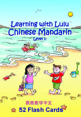 Learning with Lulu - Chinese Mandarin - Flashcards 1 (x52 cards)