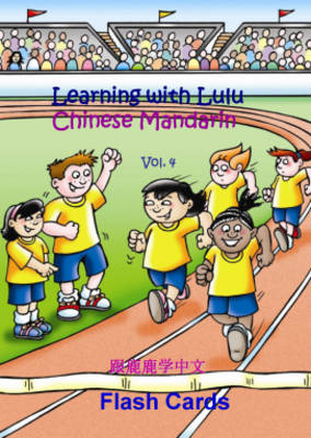 Flash Cards: Learning with Lulu - Chinese Mandarin: v. 4