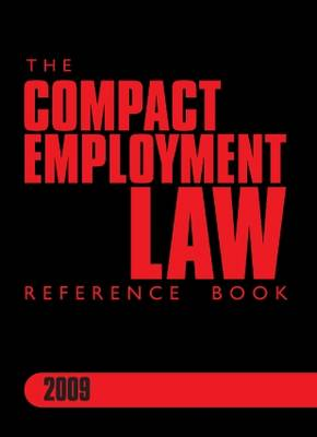 The Compact Employment Law Reference Book: 2009