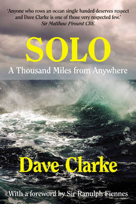 Solo: A Thousand Miles from Anywhere