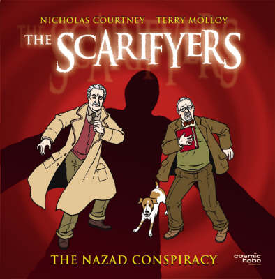 The Scarifyers: The Nazad Conspiracy