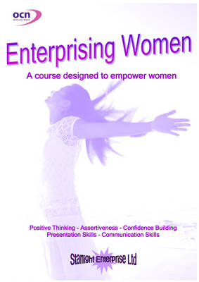 Enterprising Women: Gain Confidence - Visualise Your Dreams - Become Empowered