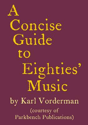 A Concise Guide to Eighties' Music