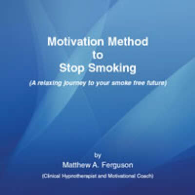 Motivation Method to Stop Smoking