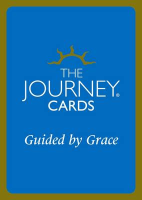 The Journey Cards: Guided by Grace - Awakening Your Enlightened Awareness