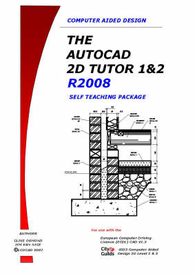 The The AutoCAD 2D Tutor Release: 2008: Pt. 1&2