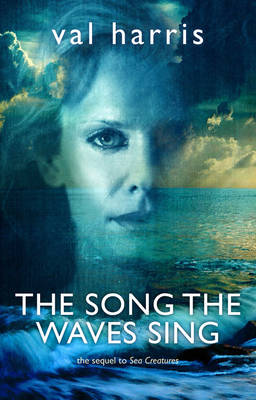The Song the Waves Sing