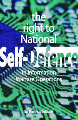 The Right to National Self-Defense: In Information Warfare Operations