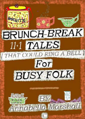 Brunch-break Stories for Busy Folk: That Could Ring a Bell