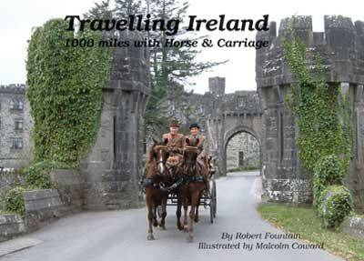 Travelling Ireland: 1000 Miles with Horse and Carriage