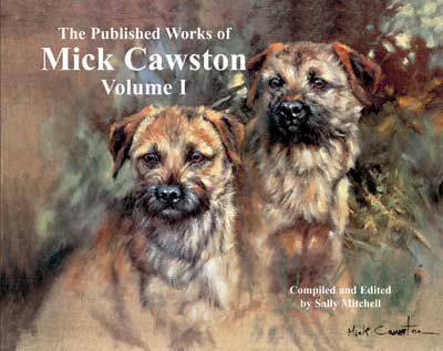 The Published Works of Mick Cawston: 1: Volume 1