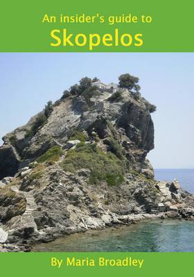 An Insider's Guide to Skopelos