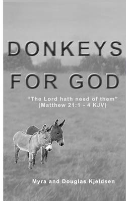 Donkeys For God