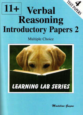 11+ Introductory Practice Papers: Verbal Reasoning Multiple Choice: Bk. 2