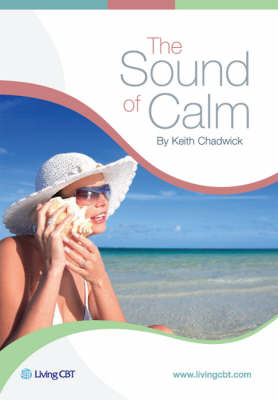 The Sound of Calm: A CBT Approach to Stress Management