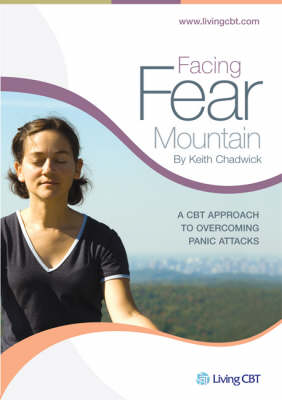 Facing Fear Mountain: A CBT Approach to Overcoming Panic Attacks