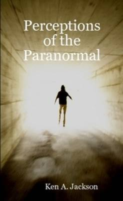 Perceptions of the Paranormal