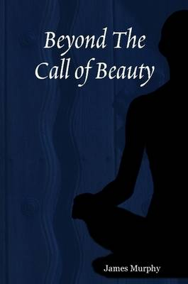 Beyond The Call of Beauty
