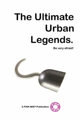The Ultimate Urban Legends