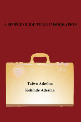 A Simple Guide to UK Immigration
