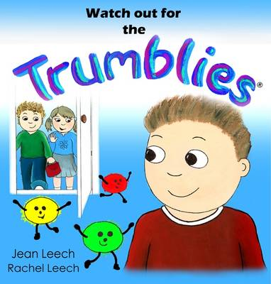 Watch Out for the Trumblies