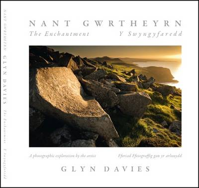 Nant Gwrtheyrn: The Enchantment - Y Swyngyfaredd: The Lost Community of Nant Gwrtheyrn
