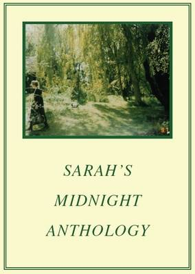 Sarah's Midnight Anthology
