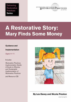 A Restorative Story: Mary Finds Some Money: Guidance and Implementation -  Ages 4-11