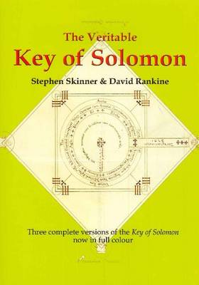 """Veritable Key of Solomon: Three Complete Versions of the """"Key of Solomon"""" Now in Full Colour"""