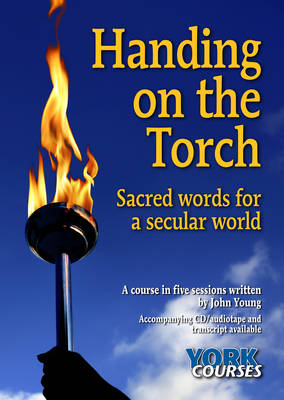 Handing on the Torch: Sacred Words for a Secular World
