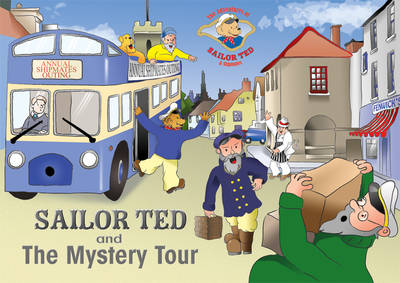 Sailor Ted and the Mystery Tour