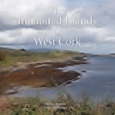 The Inhabited Islands of West Cork