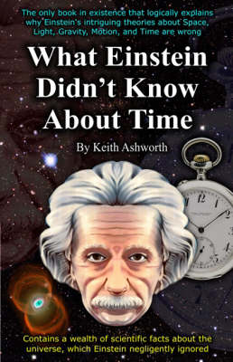 What Einstein Didn't Know About Time