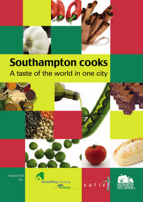 Southampton Cooks: A Taste of the World in One City