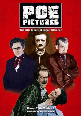 Poe Pictures: The Film Legacy of Edgar Allen Poe