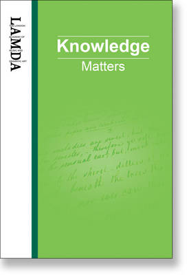 LAMDA Knowledge Matters: An Essential Reference Guide for Teachers and Students of Speech and Drama