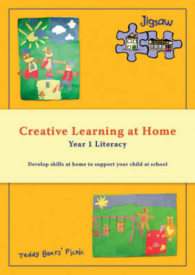 Creative Learning at Home: School and Parents Working Together: Year 1 Literacy