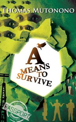 A Means to Survive and Other Stories