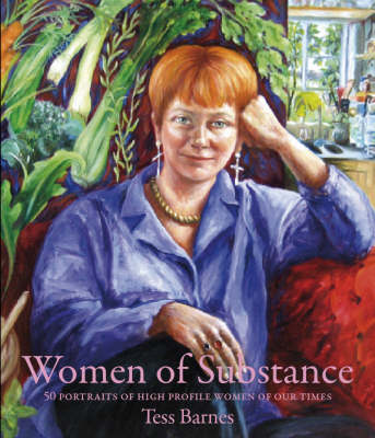 Women of Substance: 50 Portraits of High Profile Women of Our Times