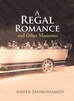 A Regal Romance and Other Memories