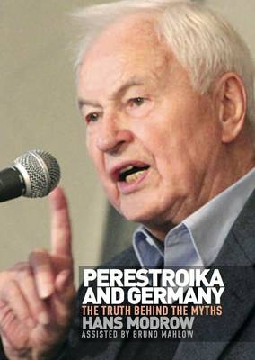 Perestroika and Germany: the Truth Behind the Myths