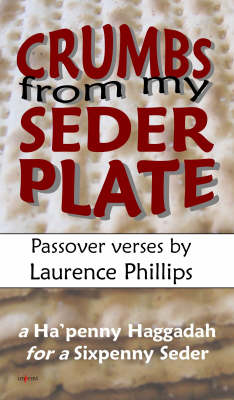 Crumbs from My Seder Plate: Passover Verses