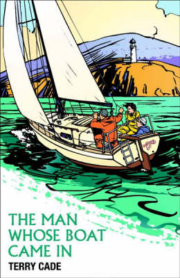 The Man Whose Boat Came in