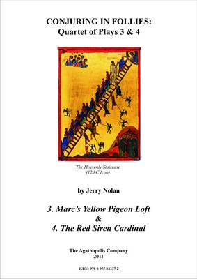 Conjuring in Follies: Quartet of Plays 3 & 4: Marc's Yellow Pigeon Loft AND The Red Siren Cardinal