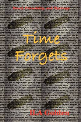 Blood, Friendship, and Marriage: Time Forgets