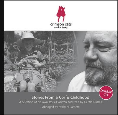 Stories from a Corfu Childhood: Gerald Durrell Reads 5 of His Own Short Stories
