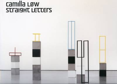 Camilla Low: Straight Letters