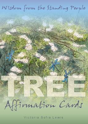 Tree Affirmation Cards: Wisdom from the Standing People